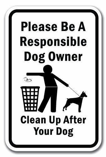 Please be a responsible dog owner - clean up after your dog
